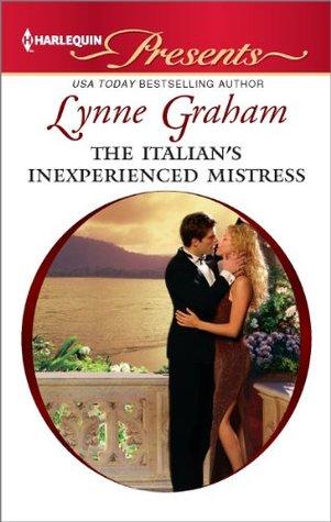 The Italian's Inexperienced Mistress: An Emotional and Sensual Romance