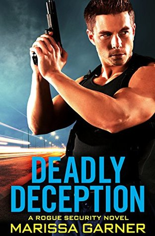 Deadly Deception by Marissa Garner