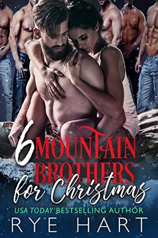 image: 6 Mountain Brothers for Christmas: A Reverse Harem Romance