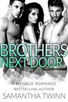 Brothers Next Door by Samantha Twinn