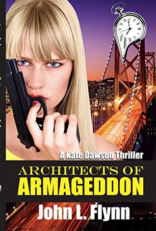 Architects of Armageddon (Kate Dawson Thriller #2)