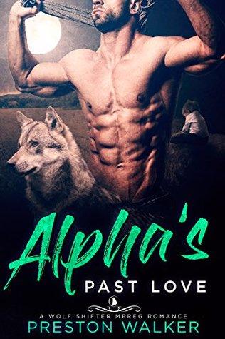 Alpha's Past Love (Wishing On Love, #4)