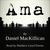 Ama by Daniel MacKillican