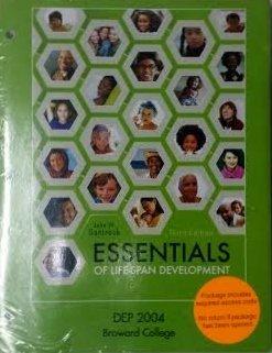 Essentials of Life Span Development 3rd Edition DEP2004 Broward College