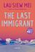The Last Immigrant