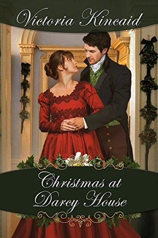 Christmas at Darcy House: A Pride and Prejudice Variation