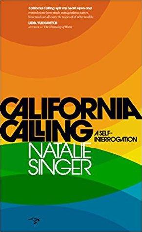 California calling a self interrogation by natalie singer 36797234 solutioingenieria Choice Image