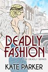 Deadly Fashion (Deadly #3)