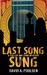 Last Song Sung: A Cullen an...