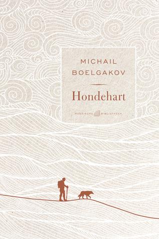 Hondehart by Mikhail Bulgakov