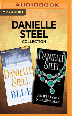 Danielle Steel Collection - Blue and Property of a Noblewoman