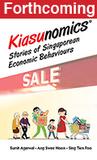 Kiasunomics(c): Stories of Singaporean Economic Behaviours