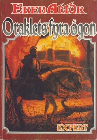 Oraklets fyra ögon : En äventyrsmodul till Drakar och Demoner (Konfluxsviten, #2)