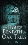 The House Beneath...