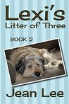 Lexi's Litter of Three (Lexi's Triplets Series, #2)
