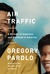 Air Traffic: A Memoir of Ambition and Manhood in America