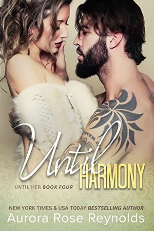 Until Harmony (Until Her, #4)