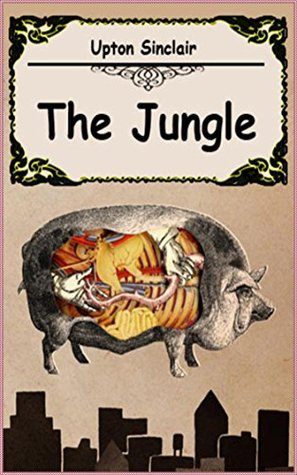The Jungle - Upton Sinclair [Penguin Popular Classics] (Annotated)