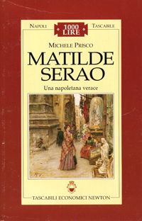 Matilde Serao. Una napoletana verace