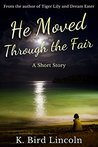 He Moved Through the Fair: A Historical Fantasy Short Story