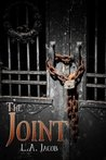The Joint by L.A. Jacob