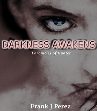 darkness-awakens-chronicles-of-hunter-1