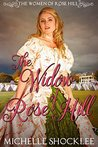 The Widow of Rose Hill