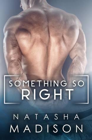 Something So Right (Something So, #1)