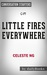 Little Fires Everywhere by Celeste Ng | Conversation Starters