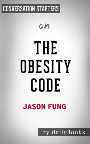 The Obesity Code by Dr. Jason Fung | Conversation Starter
