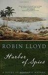 Harbor of Spies by Robin  Lloyd
