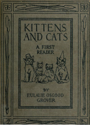 Kittens and Cats by Eulalie Osgood Grover