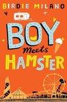 Boy Meets Hamster