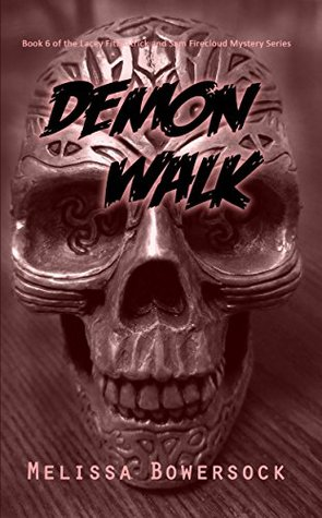 Demon Walk (Lacey Fitzpatrick and Sam Firecloud #6)
