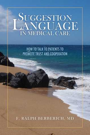 Suggestion Language in Medical Care: How to Talk to Patients to Promote Trust and Cooperation