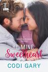 Be Mine, Sweetheart (Something Borrowed, #3)