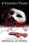 Adrian (A Vampire's Thirst, #4)