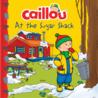 Caillou at the Sugar Shack
