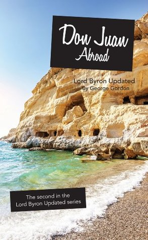 Don Juan Abroad (Lord Byron Updated Book 2)