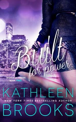Built for Power (Women of Power, #2)