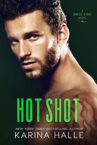 Hot Shot (North Ridge, #3)