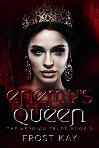 Enemy's Queen (The Aermian Feuds, #3)