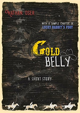 Gold Belly: A Short Story