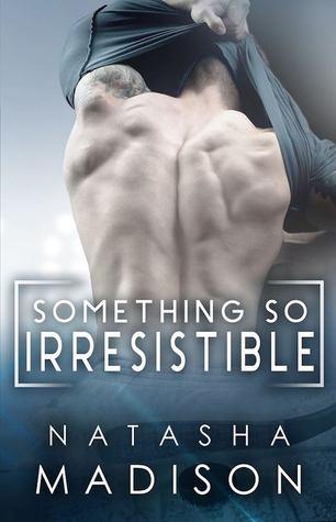 Something So Irresistible (Something So, #3)