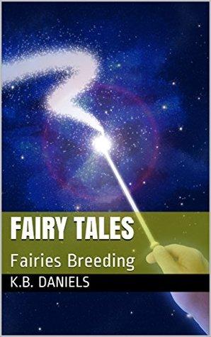 Fairy Tales: Fairies Breeding