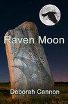 Raven Moon by Deborah Cannon