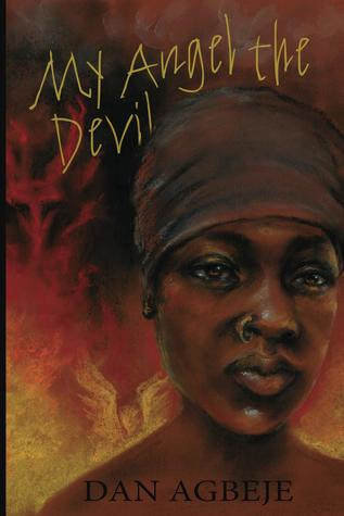 My Angel the Devil by Dan Agbeje