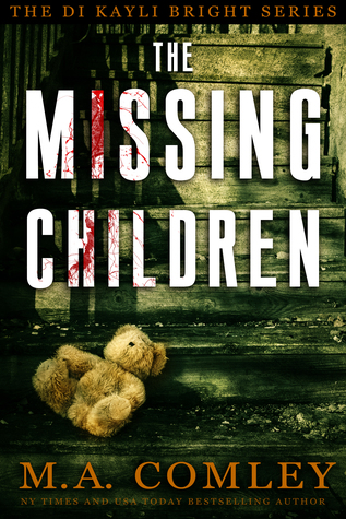 The Missing Children (DI Kayli Bright Trilogy, #1)