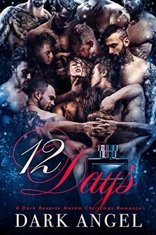 Libros gratis en línea para leer descargas 12 Days: A Dark Reverse Harem Christmas Romance