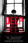 Deep by M. Malone